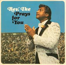 Reverend Ike Prays for You