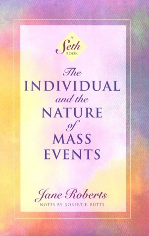the-individual-nature-mass-events-book-Jane-Roberts-Seth