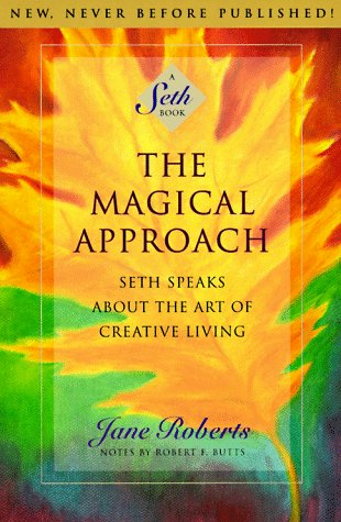 the-magical-approach-book-Jane-Roberts-Seth